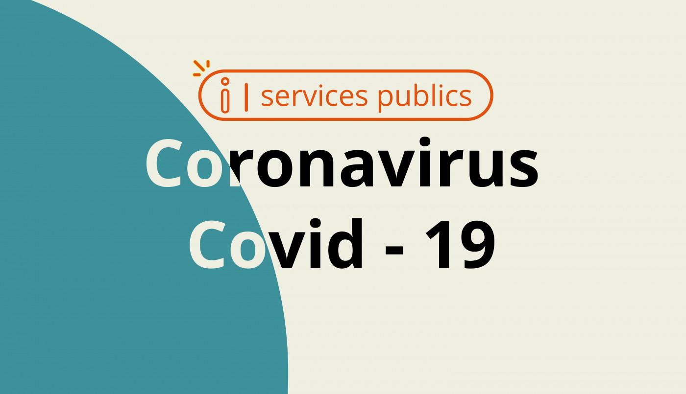 Covid-19 : vos services publics maintenus
