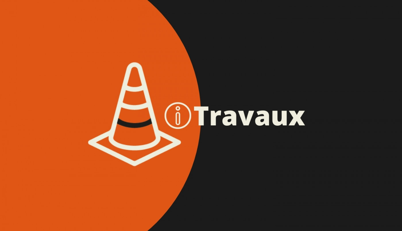 Travaux : vérifiez votre itinéraire